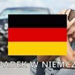 Wypadek w Niemczech i co dalej?